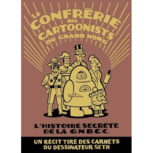 Seth - La Confrérie des cartoonists du grand nord - Preis vom 20.10.2020 04:55:35 h