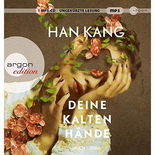 Han Kang - Deine kalten Hände - Preis vom 06.09.2020 04:54:28 h