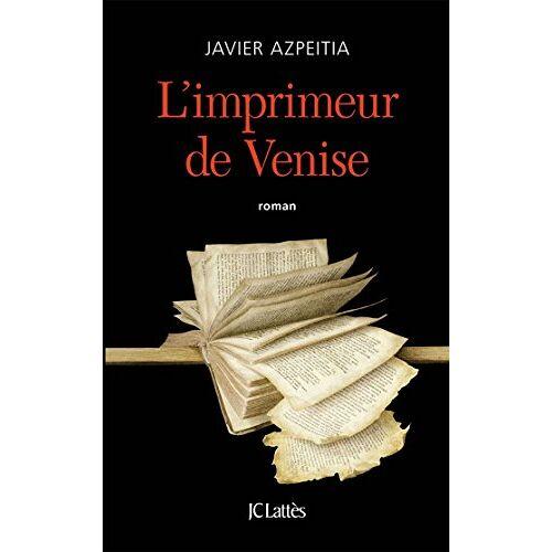 - L'imprimeur de Venise - Preis vom 21.10.2020 04:49:09 h