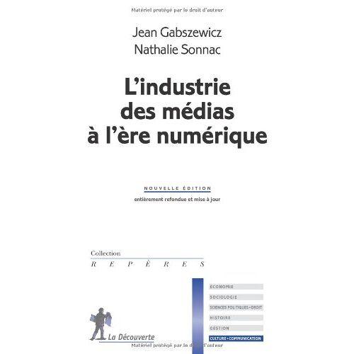 Jean Gabszewicz - L'industrie des médias à l'ère numérique - Preis vom 22.01.2021 05:57:24 h