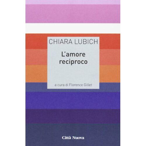 Chiara Lubich - L'amore reciproco - Preis vom 14.04.2021 04:53:30 h