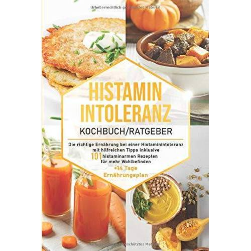 Food Balance - Histaminintoleranz Kochbuch/Ratgeber: Die richtige Ernährung bei einer Histaminintoleranz mit hilfreichen Tipps inklusive 101 histaminarmen Rezepten ... Ernährungsplan (Histaminarme Küche, Band 1) - Preis vom 11.05.2021 04:49:30 h