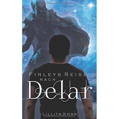 Lillith Korn - Finleys Reise nach Delar (Finley Freytag, Band 3) - Preis vom 09.04.2021 04:50:04 h