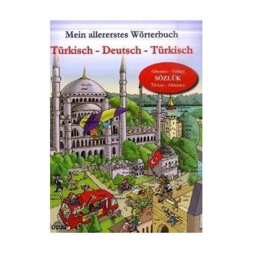 - Mein allererstes Wörterbuch. Türkisch - Deutsch -Türkisch - Preis vom 28.05.2020 05:05:42 h
