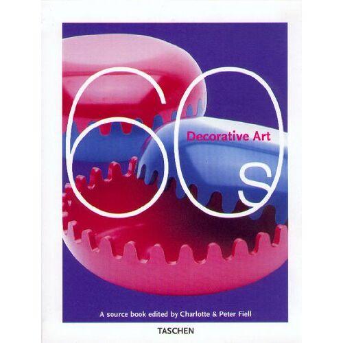Fiell, Charlotte J. - Decorative Art, 60s: A Sourcebook - Preis vom 18.01.2020 06:00:44 h