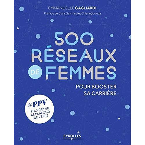 - 500 réseaux de femmes pour booster sa carrière : #PPV Pulvériser le Plafond de Verre - Preis vom 23.01.2021 06:00:26 h