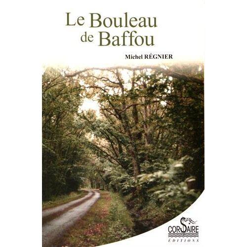 Michel Regnier - Le bouleau de baffou - Preis vom 05.05.2021 04:54:13 h