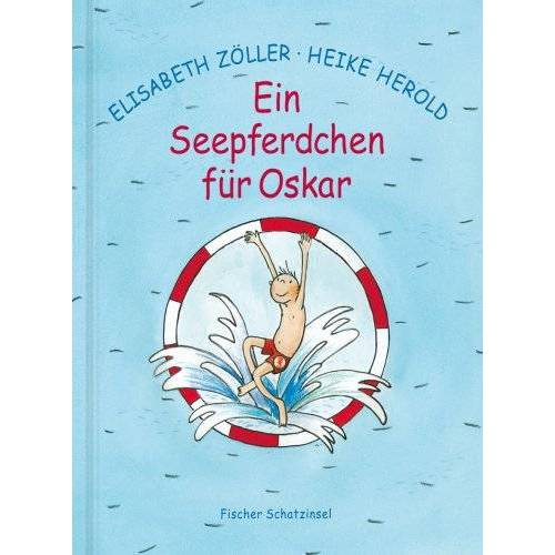 Elisabeth Zöller - Ein Seepferdchen für Oskar - Preis vom 04.04.2020 04:53:55 h