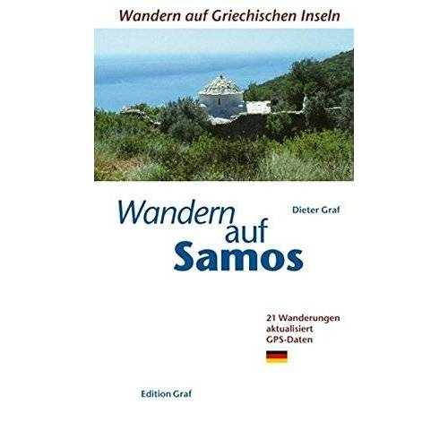 Dieter Graf - Wandern auf Samos: 25 Wanderwege GPS Daten - Preis vom 11.05.2021 04:49:30 h