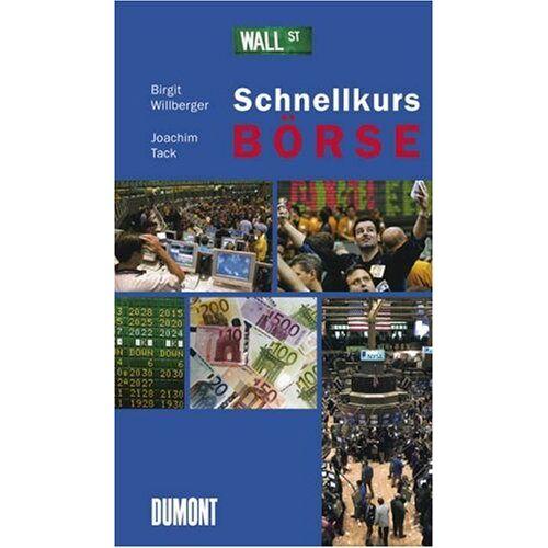 Birgit Willberger - Schnellkurs Börse. - Preis vom 11.05.2021 04:49:30 h