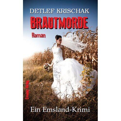 Detlef Krischak - Brautmorde: Ein Emslandkrimi - Preis vom 20.10.2020 04:55:35 h