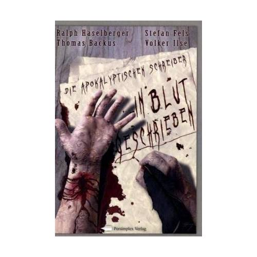 Die Apokalyptischen Schreiber - In Blut geschrieben: Die Apokalyptischen Schreiber - Preis vom 27.02.2021 06:04:24 h