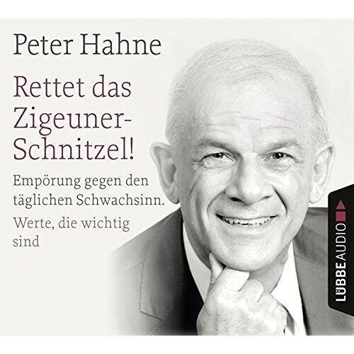 Peter Hahne - Rettet das Zigeunerschnitzel! und Finger weg von unserem Bargeld! - Preis vom 23.01.2021 06:00:26 h