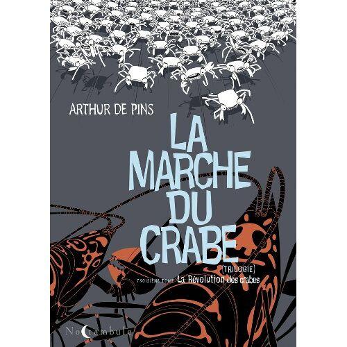 - La Marche du crabe, N° 3 : La Révolution des crabes - Preis vom 05.09.2020 04:49:05 h