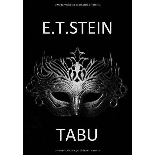 E.-T. Stein - Tabu: Von der MS in den Swingerclub - Preis vom 12.05.2021 04:50:50 h