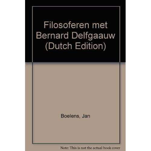 JAN BOELENS - FILOSOFEREN MET BERNARD DELFGAAUW - Preis vom 15.04.2021 04:51:42 h