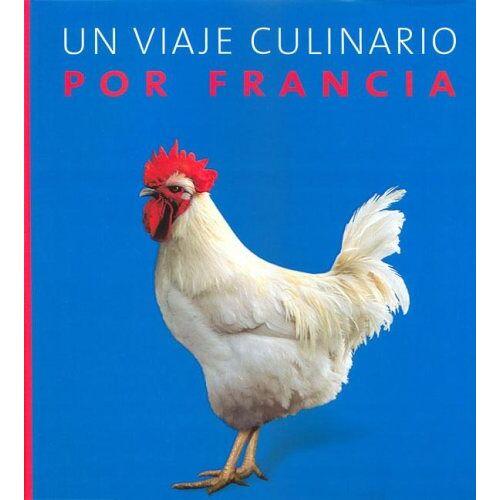 - Un Viaje Culinario Por Francia - Preis vom 22.02.2021 05:57:04 h