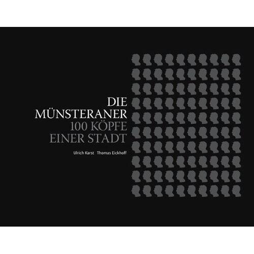 Ulrich Karst - Die Münsteraner: 100 Köpfe einer Stadt - Preis vom 05.09.2020 04:49:05 h