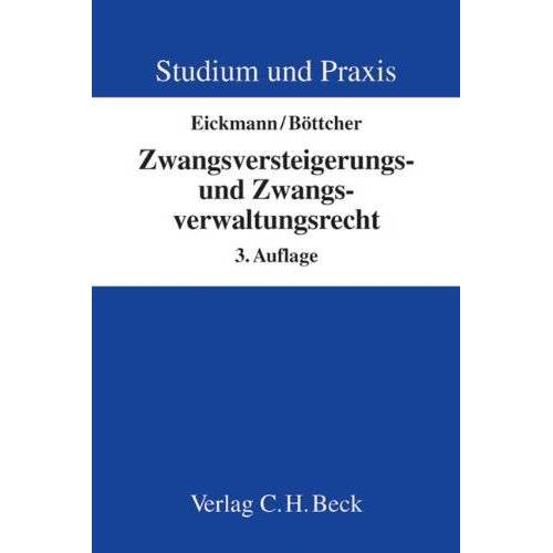 Dieter Eickmann - Zwangsversteigerungs- und Zwangsverwaltungsrecht - Preis vom 28.02.2021 06:03:40 h