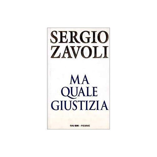 Sergio Zavoli - Ma quale giustizia - Preis vom 13.05.2021 04:51:36 h