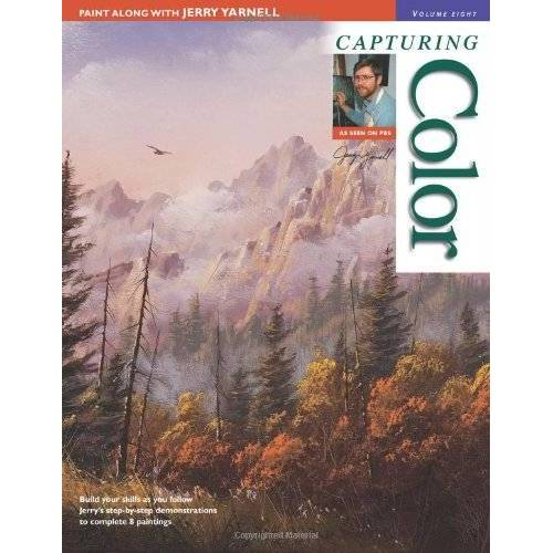 Jerry Yarnell - Paint Along with Jerry Yarnell, Volume 8 - Capturing Color (Painting Along with Jerry Yarnell) - Preis vom 24.02.2021 06:00:20 h