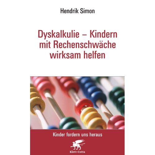 Hendrik Simon - Dyskalkulie - Kindern mit Rechenschwäche wirksam helfen - Preis vom 25.10.2020 05:48:23 h