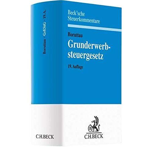 Matthias Loose - Grunderwerbsteuergesetz (Beck'sche Steuerkommentare) - Preis vom 05.09.2020 04:49:05 h