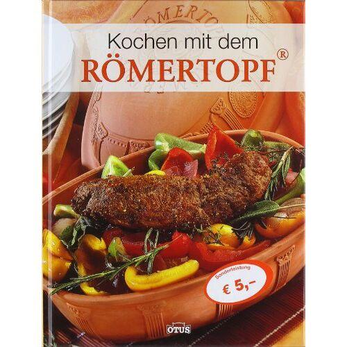 - Kochen mit dem Römertopf - Ideen für die natürliche Küche - Preis vom 17.04.2021 04:51:59 h