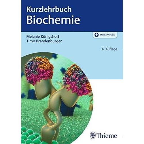 Melanie Königshoff - Kurzlehrbuch Biochemie - Preis vom 07.05.2021 04:52:30 h