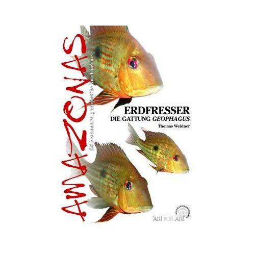 Thomas Weidner - Erdfresser: Die Gattung Geophagus - Preis vom 21.10.2020 04:49:09 h