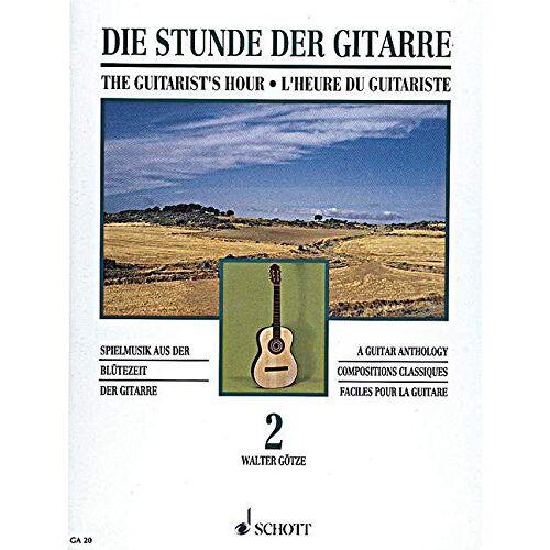 Goetze, Walter Wilhelm - Die Stunde der Gitarre: Spielmusik aus der Blütezeit der Gitarre. Vol. 2. Gitarre. (Gitarren-Archiv) - Preis vom 12.10.2019 05:03:21 h