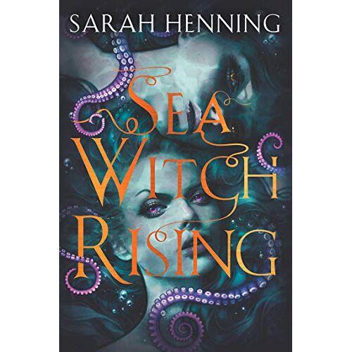 Sarah Henning - Henning, S: Sea Witch Rising - Preis vom 05.05.2021 04:54:13 h
