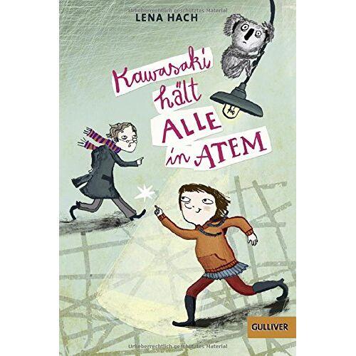 Lena Hach - Kawasaki hält alle in Atem: Roman - Preis vom 12.12.2019 05:56:41 h
