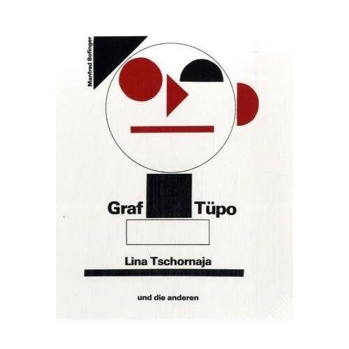 Manfred Bofinger - Graf Tüpo, Lina Tschornaja und die anderen - Preis vom 05.09.2020 04:49:05 h