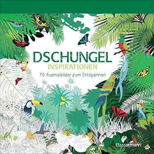 - Dschungel-Inspirationen: 70 Ausmalbilder zum Entspannen. Ausmalbuch für Erwachsene. - Preis vom 22.09.2019 05:53:46 h