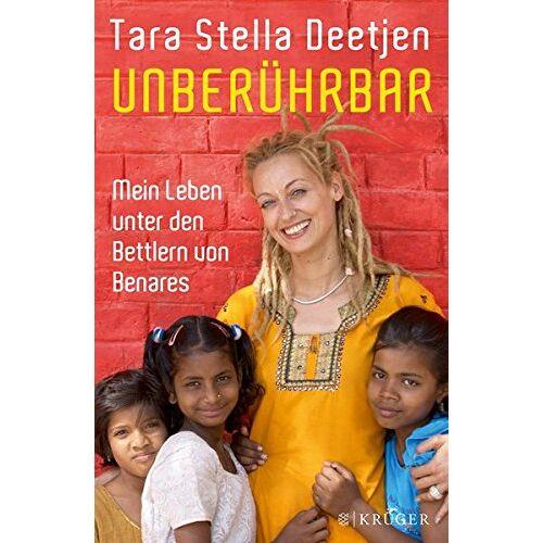 Deetjen, Tara Stella - Unberührbar - Mein Leben unter den Bettlern von Benares - Preis vom 13.04.2021 04:49:48 h