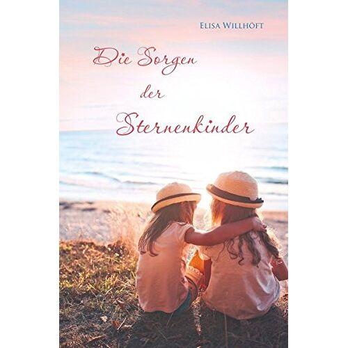 Elisa Willhöft - Die Sorgen der Sternenkinder - Preis vom 11.05.2021 04:49:30 h