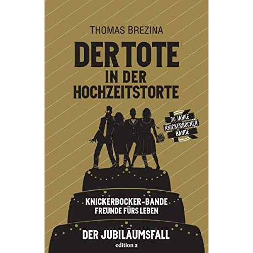 Thomas Brezina - Der Tote in der Hochzeitstorte - Preis vom 08.05.2021 04:52:27 h