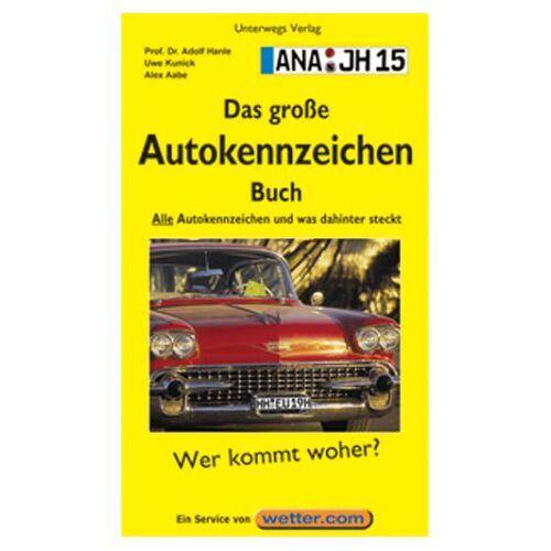 - Das große Autokennzeichenbuch. Alle deutschen Kennzeichen und was dahinter steckt - Preis vom 26.01.2020 05:58:29 h
