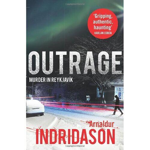 Arnaldur Indridason - Outrage - Preis vom 08.05.2021 04:52:27 h