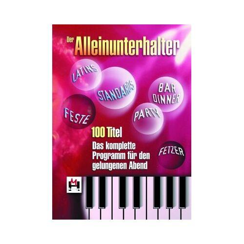 Various - Der Alleinunterhalter: 100 Titel. Das komplette Programm für den gelungenen Abend - Preis vom 22.01.2021 05:57:24 h