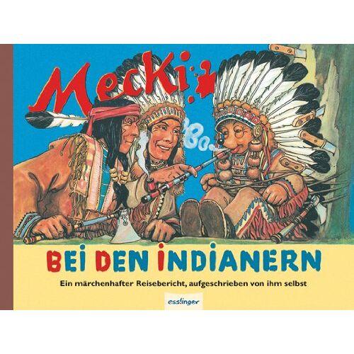 Eduard Rhein - Mecki bei den Indianern - Preis vom 15.05.2021 04:43:31 h