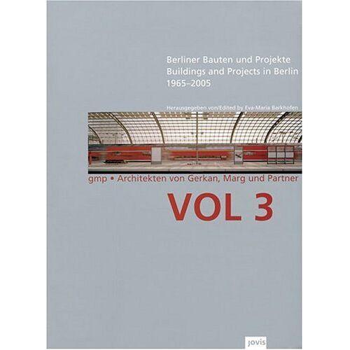 Eva-Maria Barkhofen - GMPArchitekten Von Gerkan, Marg und Partner Architekten: Berliner Bauten und Projekte 1965 - 2005: 3 - Preis vom 15.01.2021 06:07:28 h