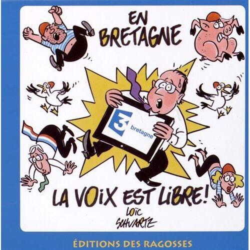 Loïc Schvartz - En Bretagne, la Voix Est Libre - Preis vom 18.10.2020 04:52:00 h