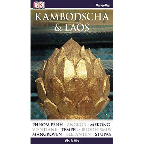 - Vis-à-Vis Kambodscha & Laos - Preis vom 28.02.2021 06:03:40 h