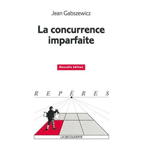 Jean Gabszewicz - Concurrence imparfaite - Preis vom 18.04.2021 04:52:10 h