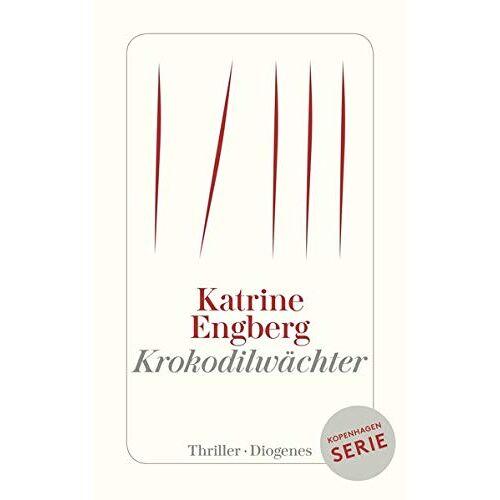 Katrine Engberg - Krokodilwächter: Ein Kopenhagen-Thriller (detebe) - Preis vom 21.01.2020 05:59:58 h