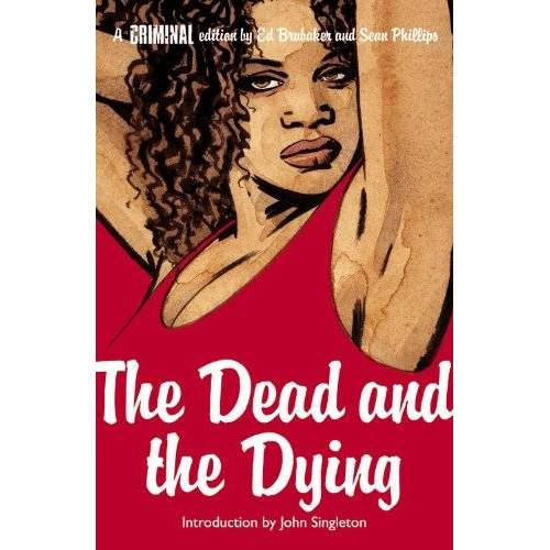 Ed Brubaker - Criminal, Vol. 3: The Dead and the Dying - Preis vom 14.04.2021 04:53:30 h