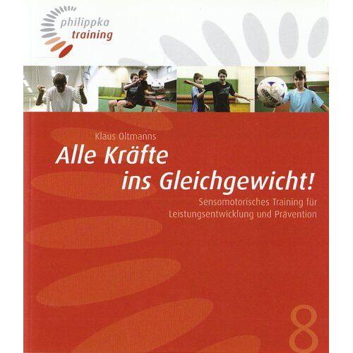 Klaus Oltmanns - Alle Kräfte ins Gleichgewicht! - Preis vom 14.05.2021 04:51:20 h