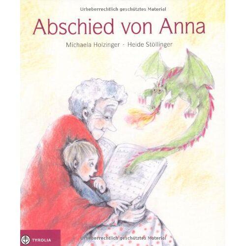 Michaela Holzinger - Abschied von Anna - Preis vom 10.04.2021 04:53:14 h